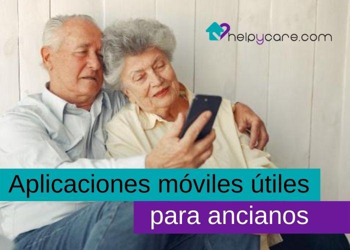 Aplicaciones móviles útiles para ancianos