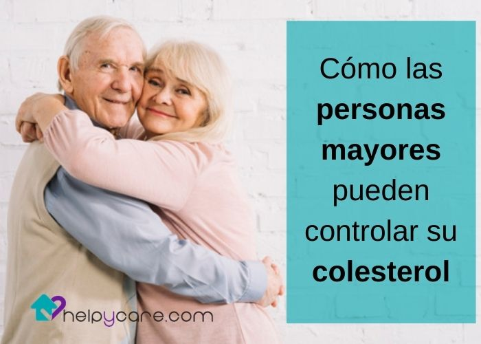 Cómo las personas mayores pueden controlar su colesterol
