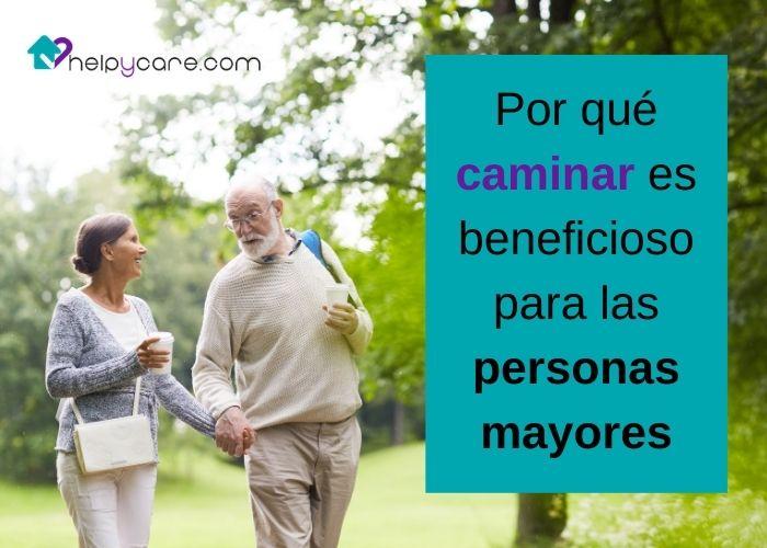 Por qué caminar es beneficioso para las personas mayores