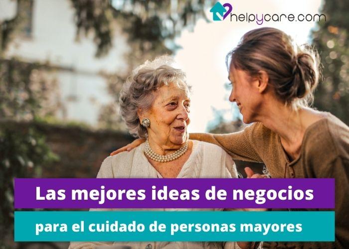 idea de negocios para el cuidado de ancianos