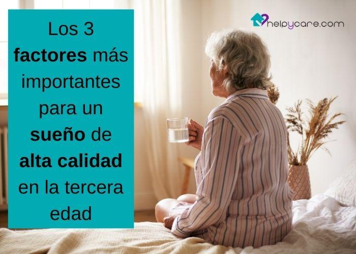Los 3 factores más importantes para un sueño de alta calidad en la tercera edad