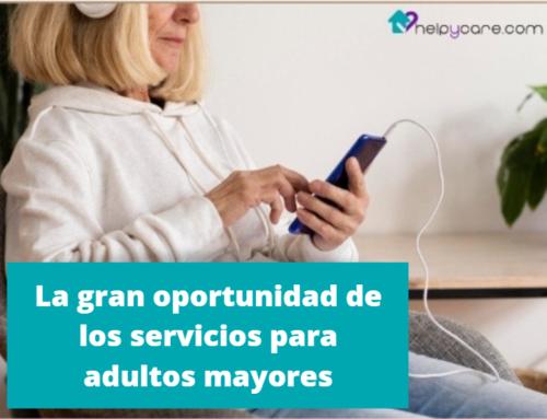 La gran oportunidad de los servicios para adultos mayores