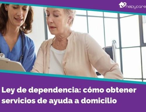Ley de dependencia: cómo obtener servicios de ayuda a domicilio